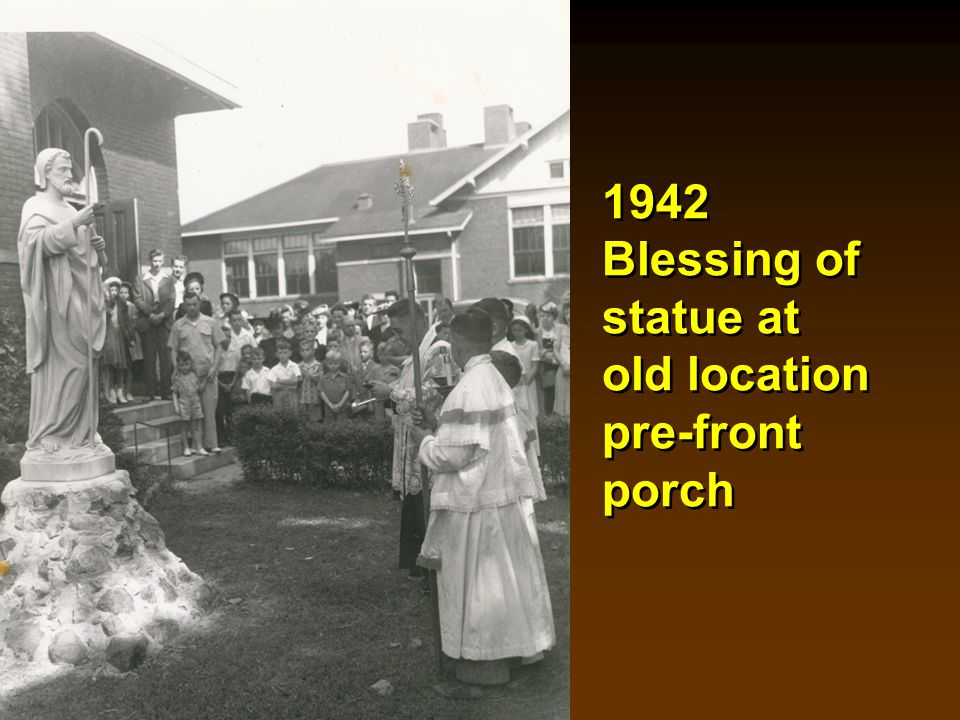 1949 Bishop Hettinger dedicates new front porch Bob Lisska Servers George Brauner