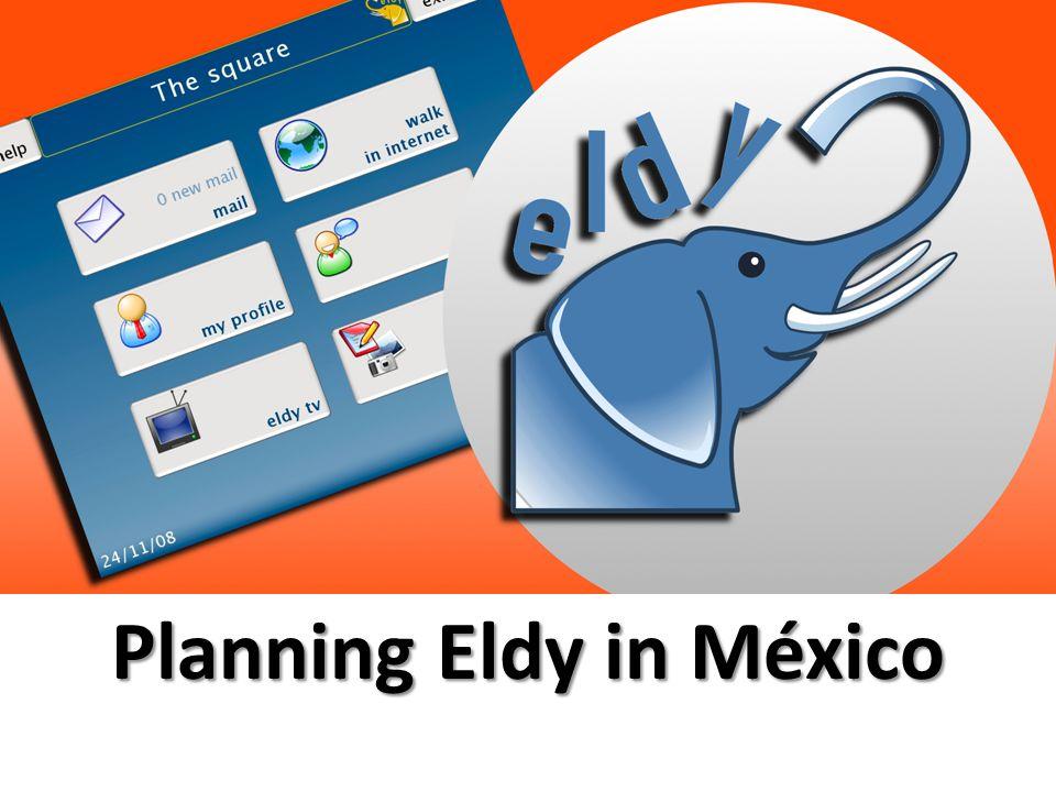 Planning Eldy in México