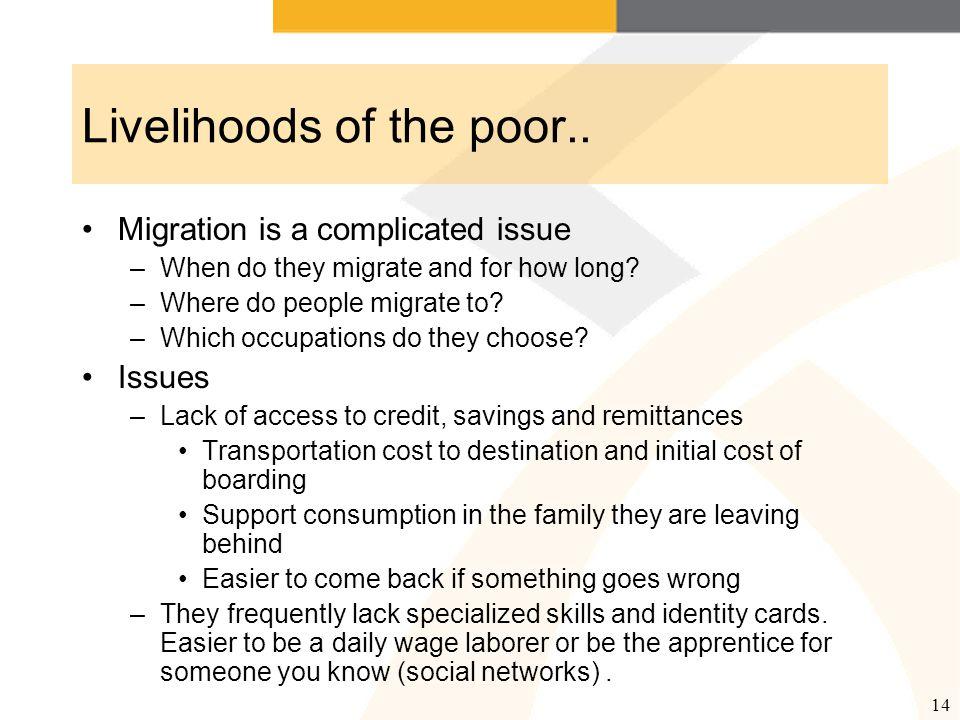 14 Livelihoods of the poor..