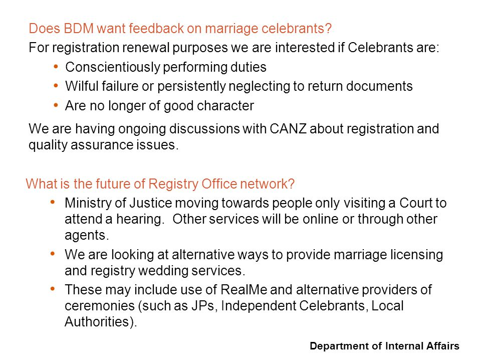 Department of Internal Affairs Does BDM want feedback on marriage celebrants.