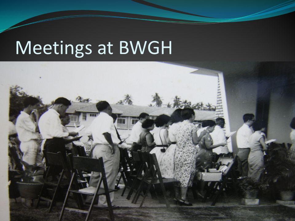 Meetings at BWGH
