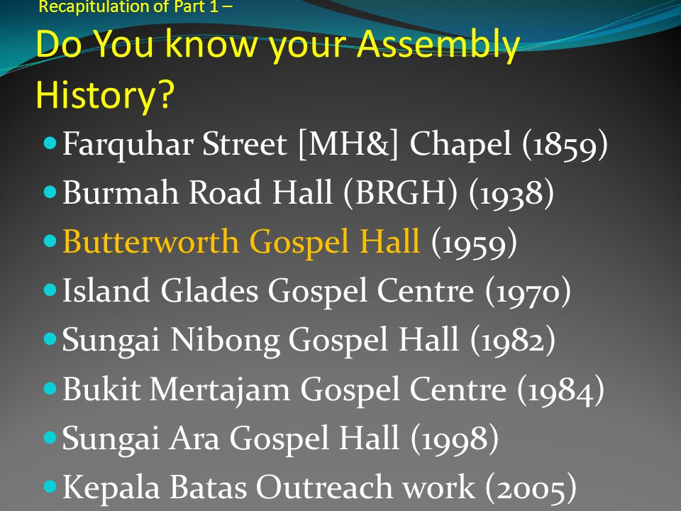 Recapitulation of Part 1 – Do You know your Assembly History.