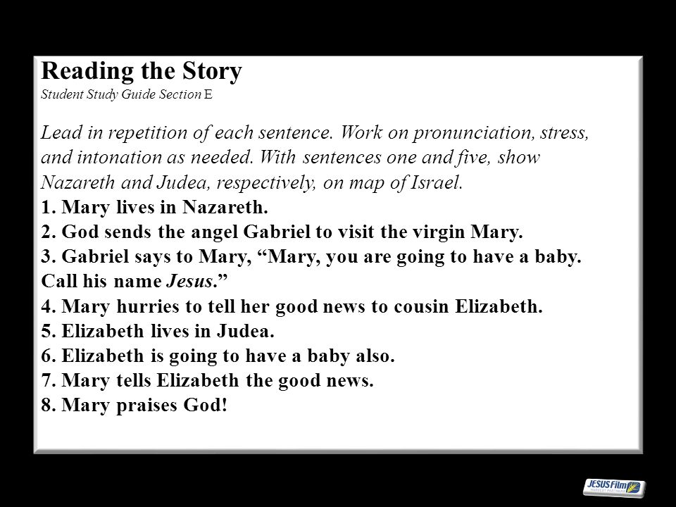 Reading the Story Student Study Guide Section E Lead in repetition of each sentence.