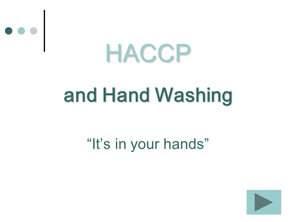 Hand washing is one of the best ways to prevent foodborne illness