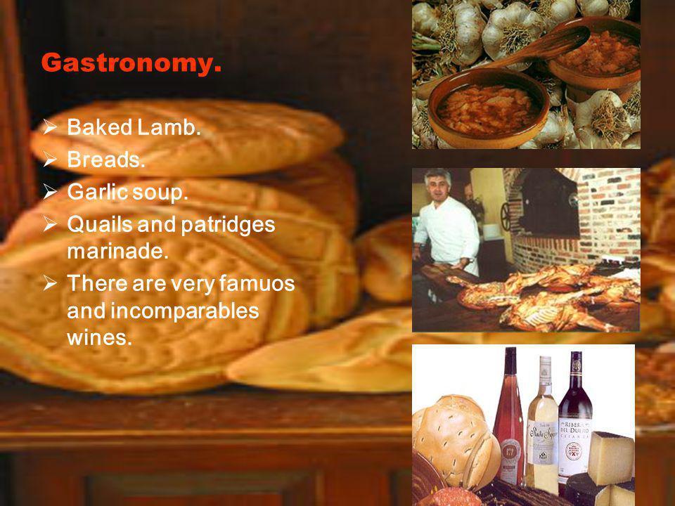 Gastronomy. Baked Lamb. Breads. Garlic soup. Quails and patridges marinade.