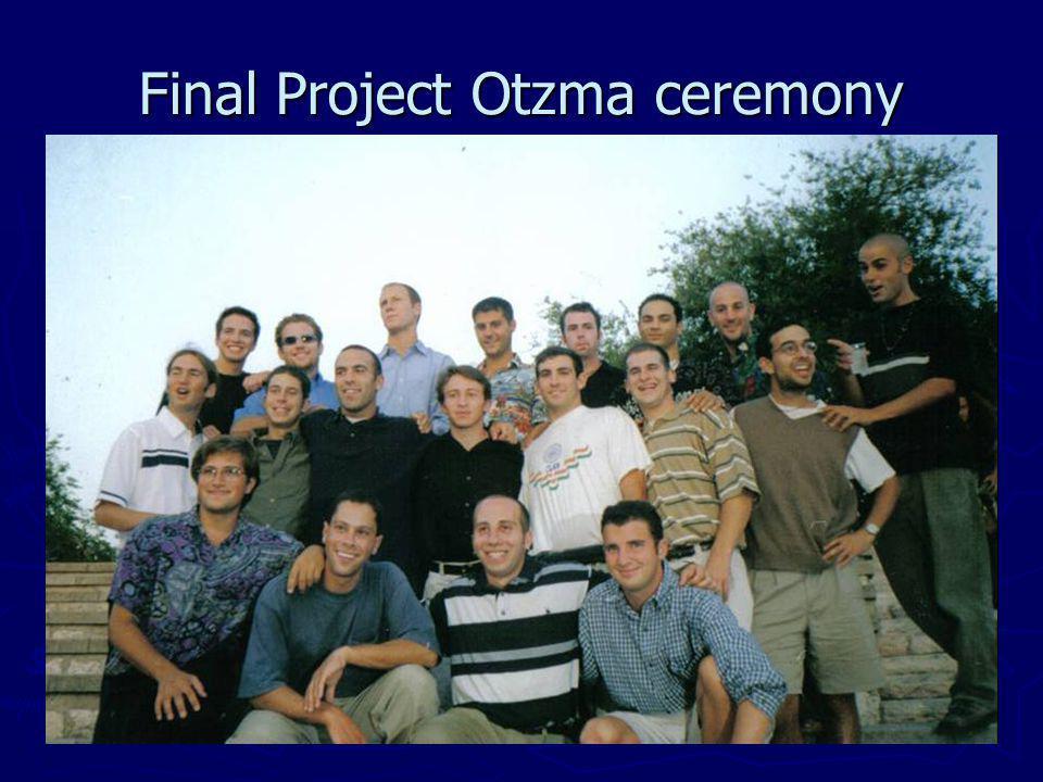 Final Project Otzma ceremony