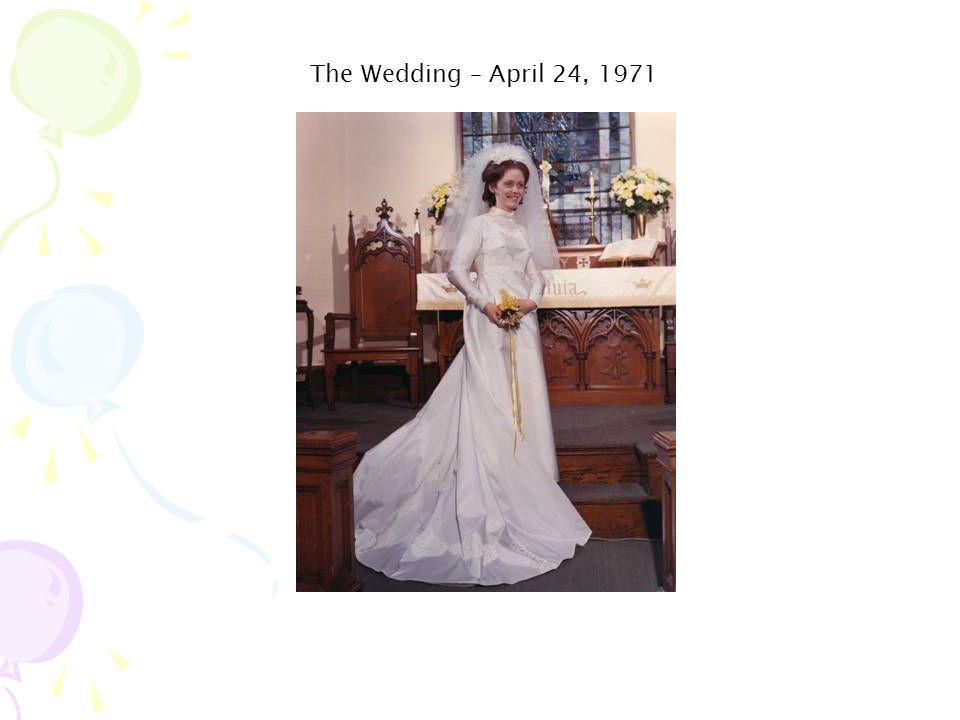 The Wedding – April 24, 1971
