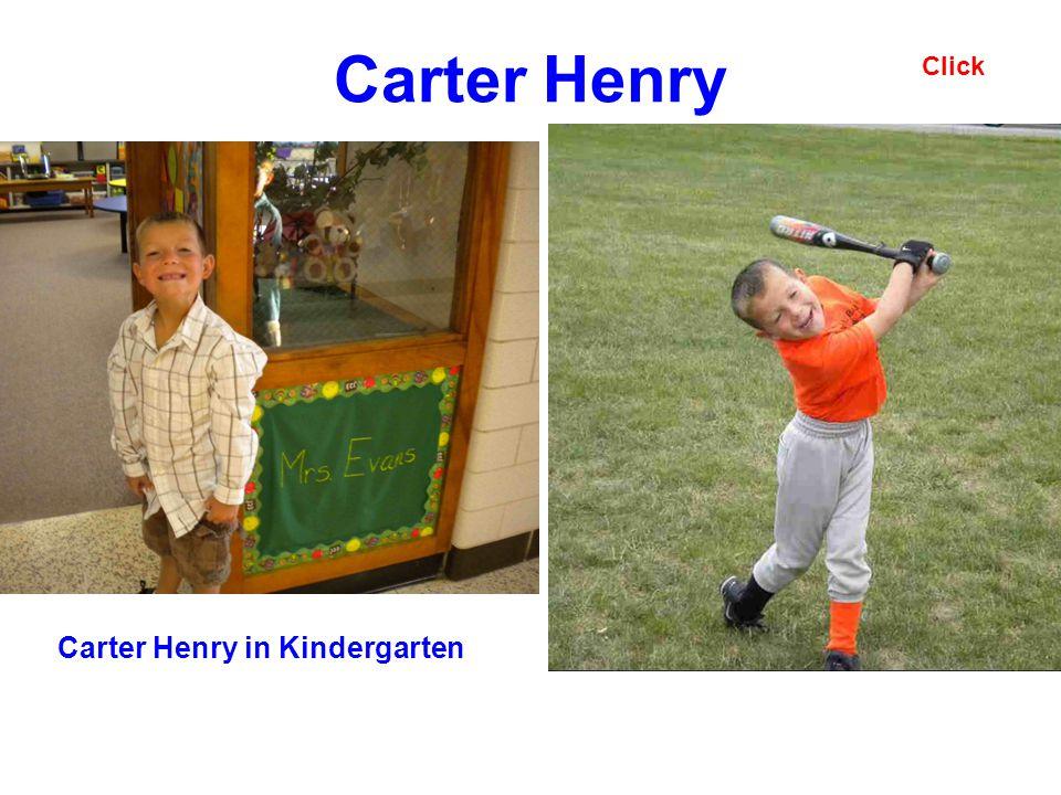 Carter Henry Carter Henry in Kindergarten Click