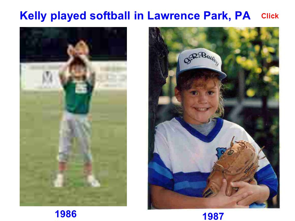 Kelly played softball in Lawrence Park, PA 1986 Click 1987
