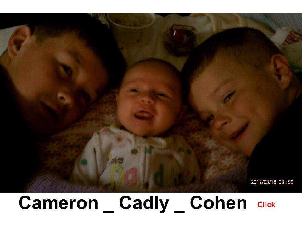 Cameron _ Cadly _ Cohen Click