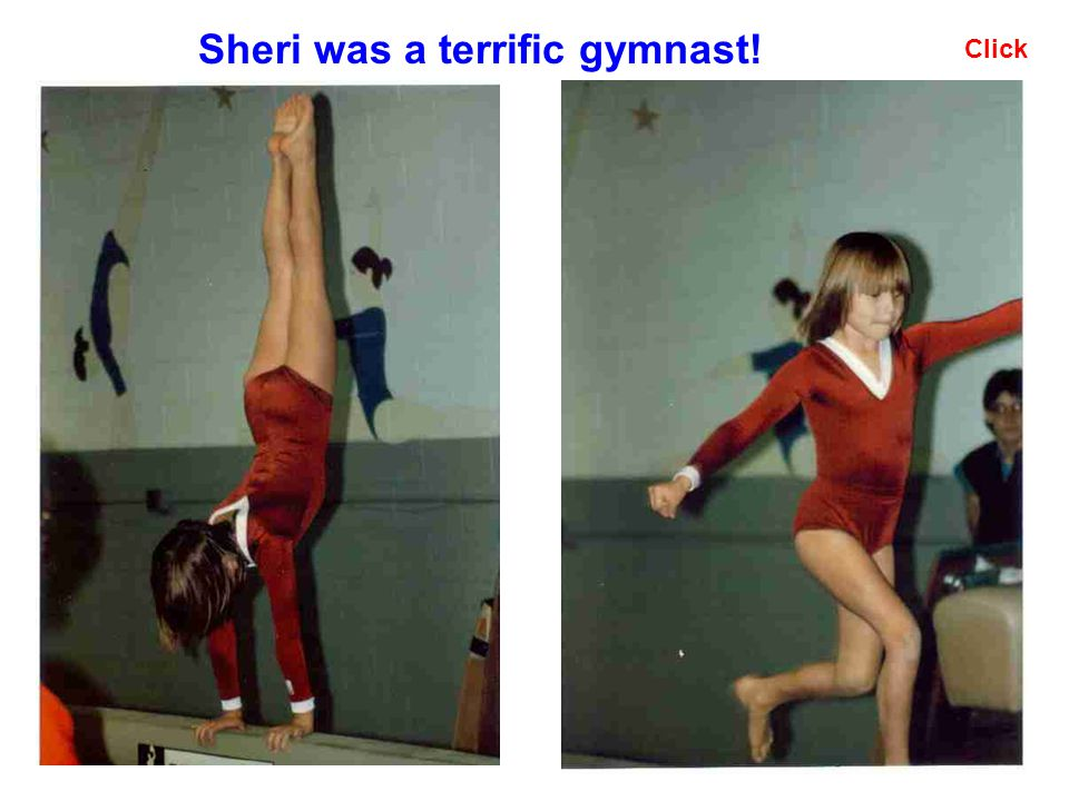 Click Sheri was a terrific gymnast!
