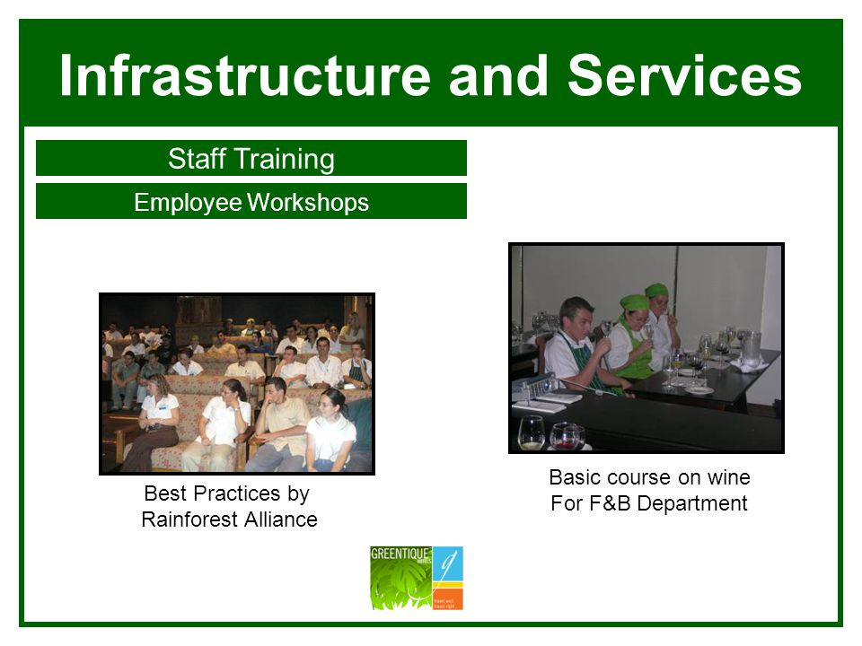Infrastructure and Services Staff Training Employee Workshops Villa Blanca Manuel Antonio Best Practices by Rainforest Alliance Basic course on wine For F&B Department