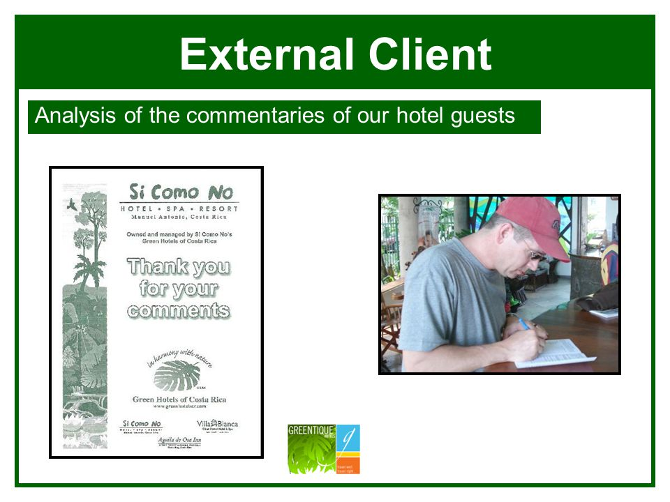 External Client Analysis of the commentaries of our hotel guests Villa Blanca