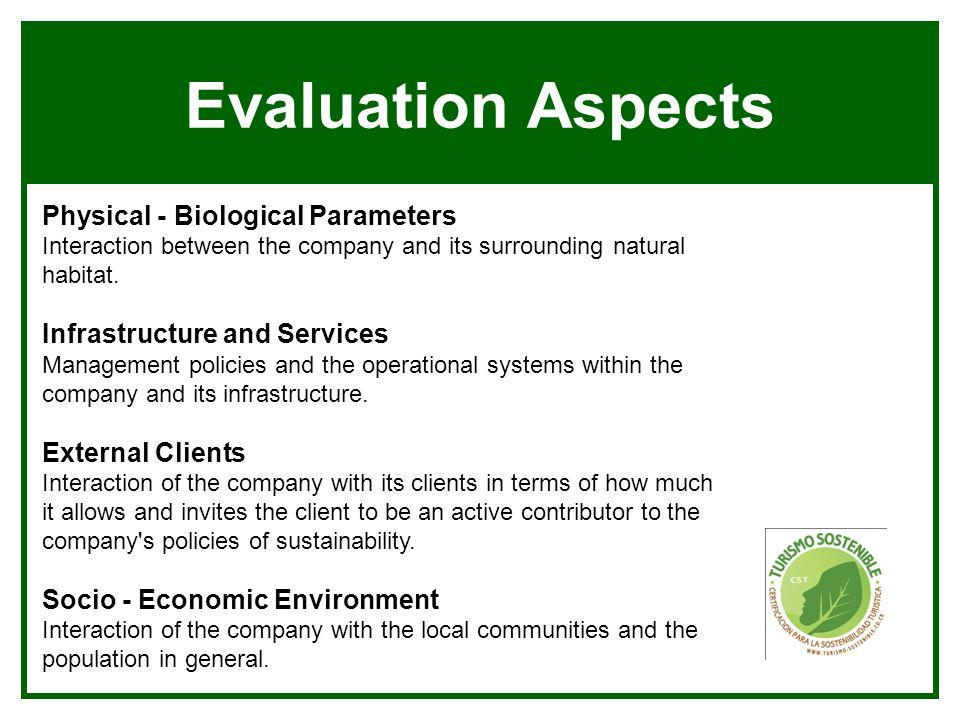 Evaluation Aspects Physical - Biological Parameters Interaction between the company and its surrounding natural habitat.