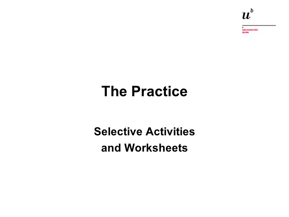 The Practice Selective Activities and Worksheets