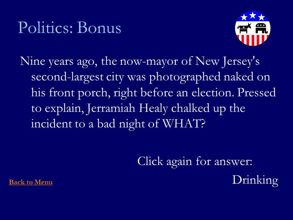 Politics: Bonus Nine years ago, the now-mayor of New Jersey s second-largest city was photographed naked on his front porch, right before an election.