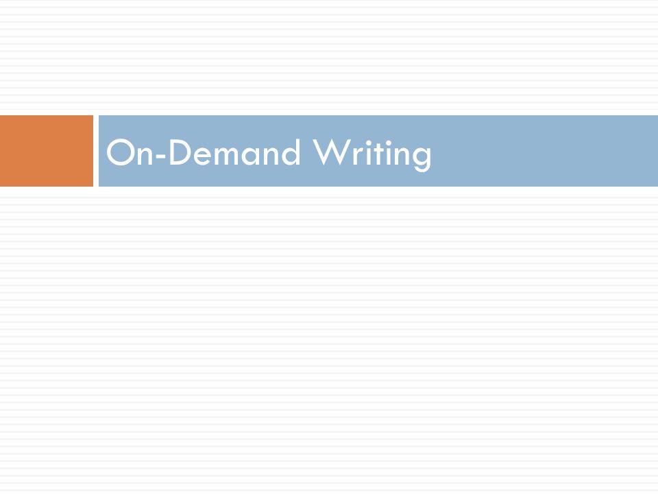 On-Demand Writing