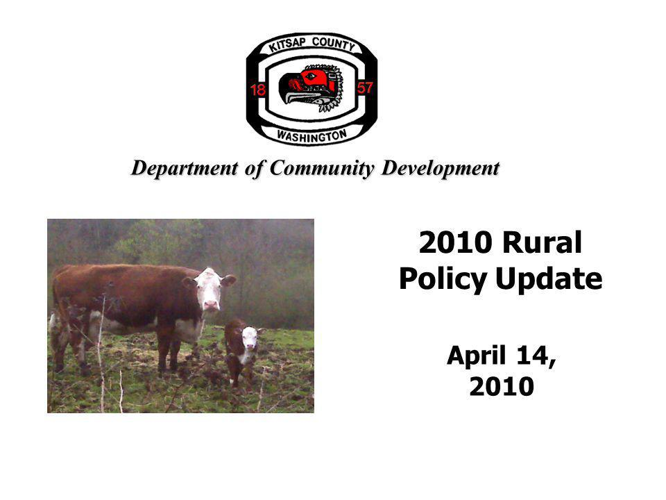 Department of Community Development 2010 Rural Policy Update April 14, 2010