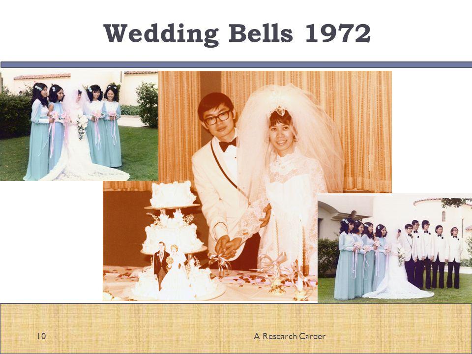 Wedding Bells 1972 10A Research Career