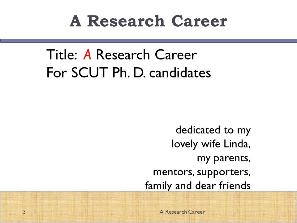 Title: A Research Career For SCUT Ph. D.