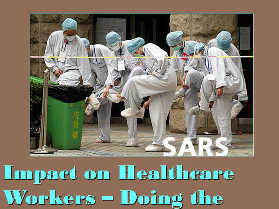 Impact on Healthcare Workers – Doing the SARS hop