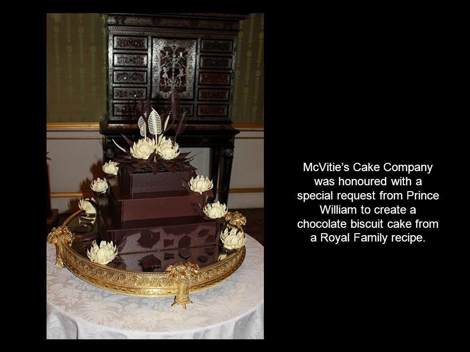 McVities Cake Company was honoured with a special request from Prince William to create a chocolate biscuit cake from a Royal Family recipe.