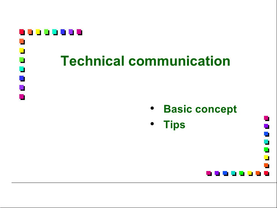 Technical communication Basic concept Tips