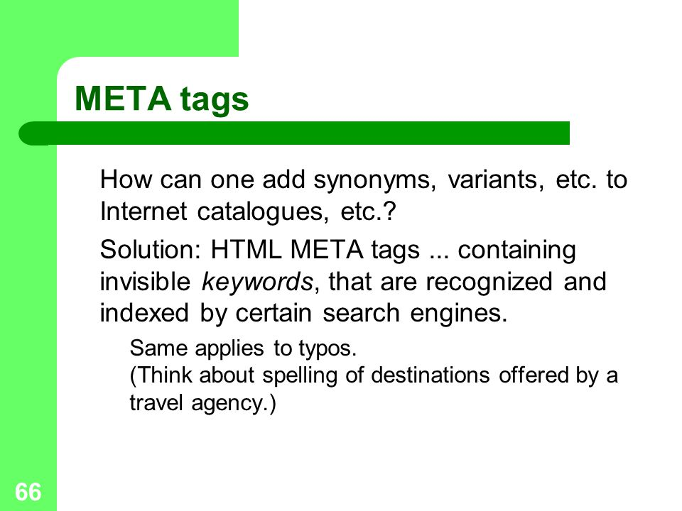 66 META tags How can one add synonyms, variants, etc.