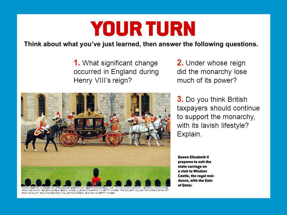 1. What significant change occurred in England during Henry VIIIs reign.