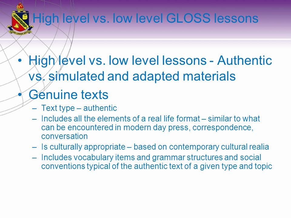 High level vs. low level GLOSS lessons High level vs.