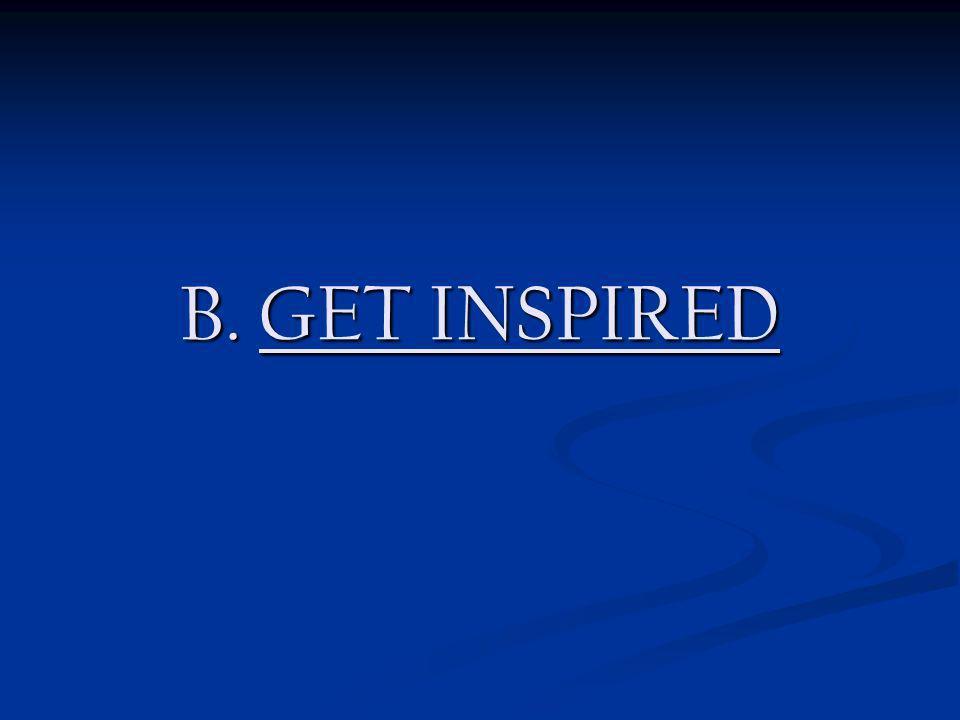 B. GET INSPIRED