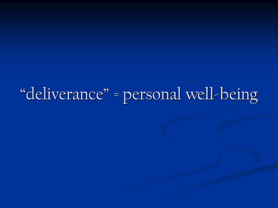 deliverance = personal well-being