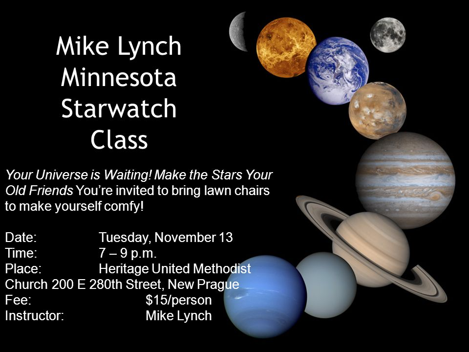 Mike Lynch Minnesota Starwatch Class Your Universe is Waiting.