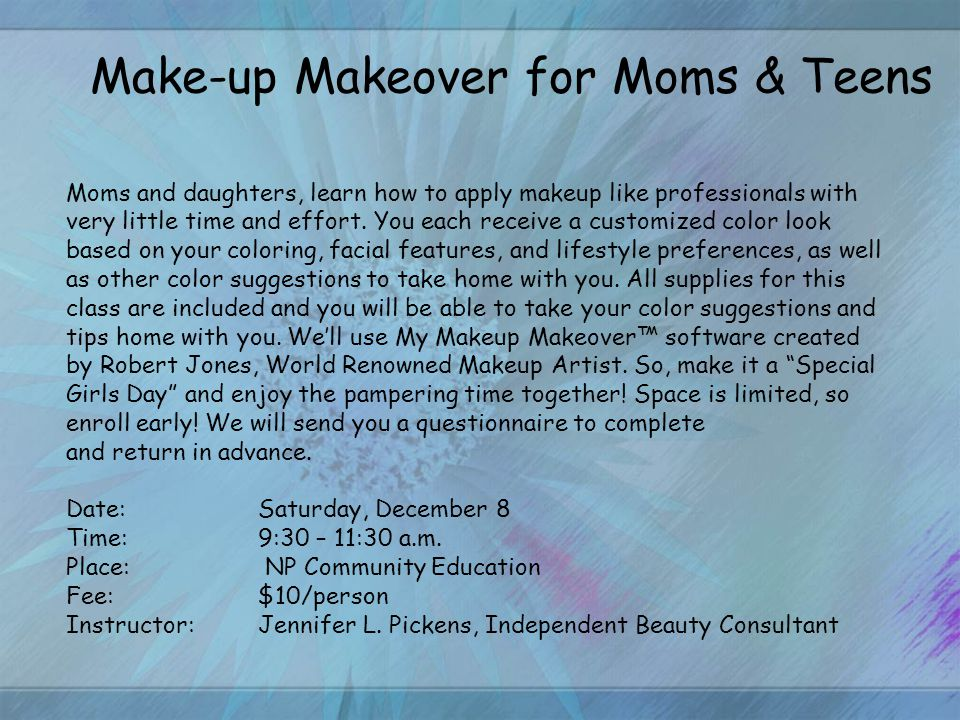 Moms and daughters, learn how to apply makeup like professionals with very little time and effort.