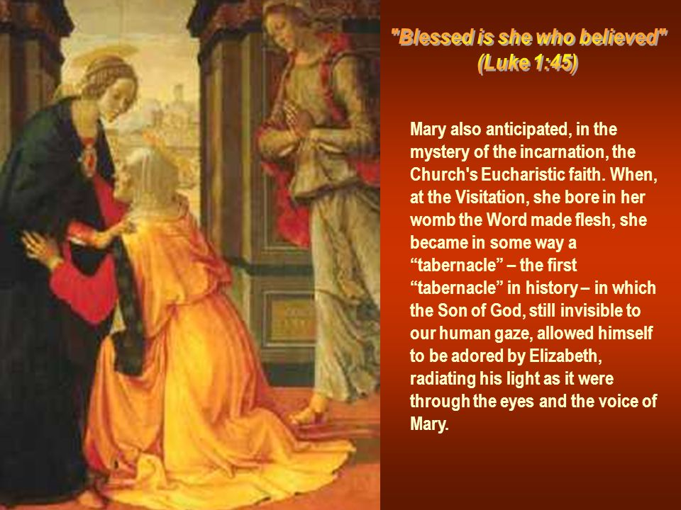There is a profound analogy between the Fiat which Mary said in reply to the angel, and the Amen which every believer says when receiving the body of the Lord.
