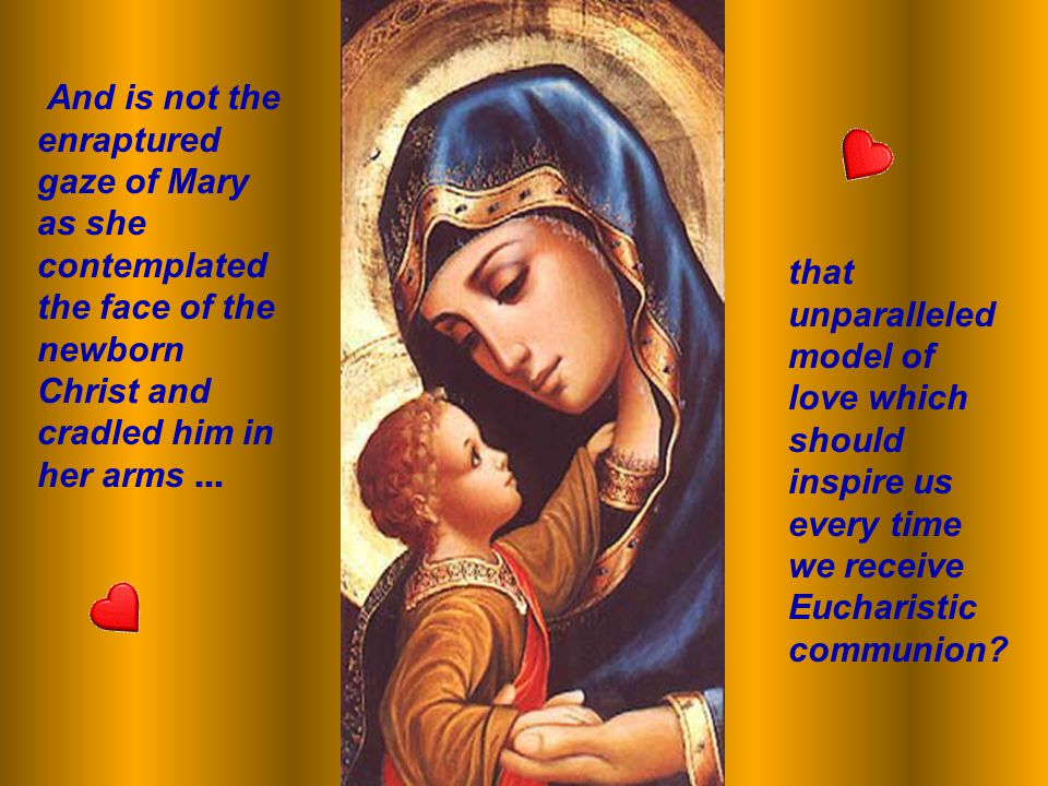 Mary also anticipated, in the mystery of the incarnation, the Church s Eucharistic faith.