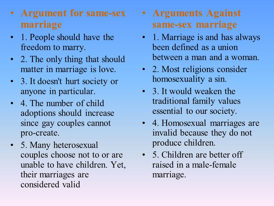 Argument for same-sex marriage 1. People should have the freedom to marry.