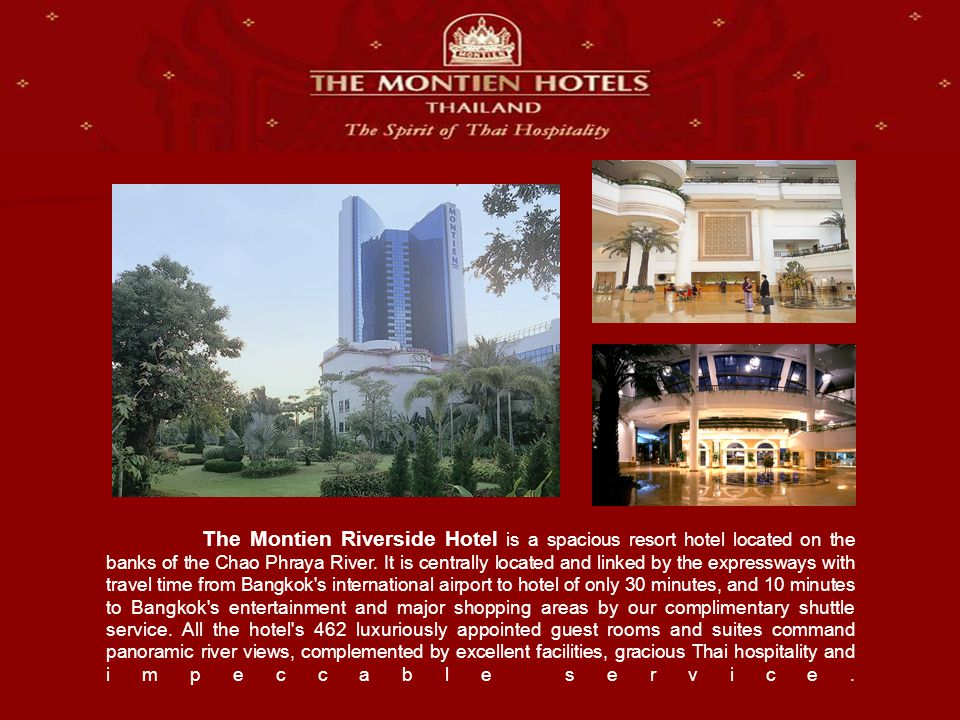 The Montien Riverside Hotel is a spacious resort hotel located on the banks of the Chao Phraya River.