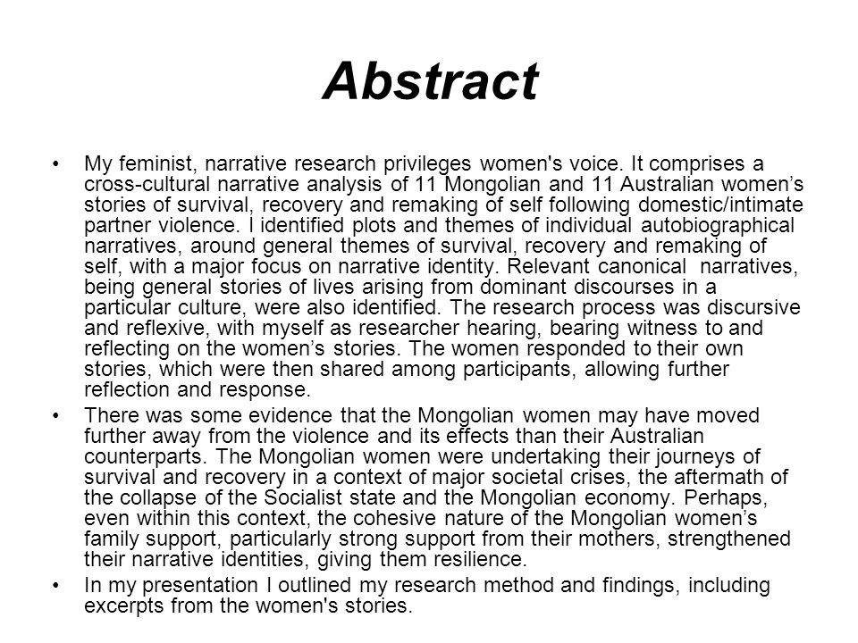 Abstract My feminist, narrative research privileges women s voice.