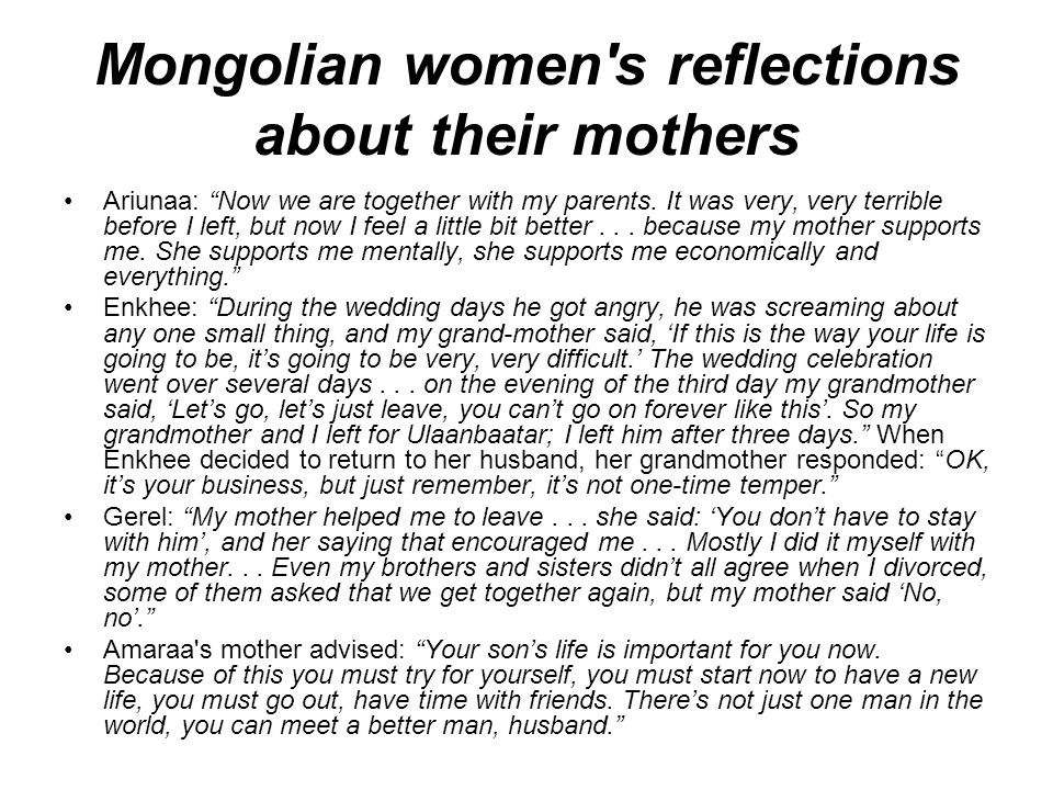 Mongolian women s reflections about their mothers Ariunaa: Now we are together with my parents.