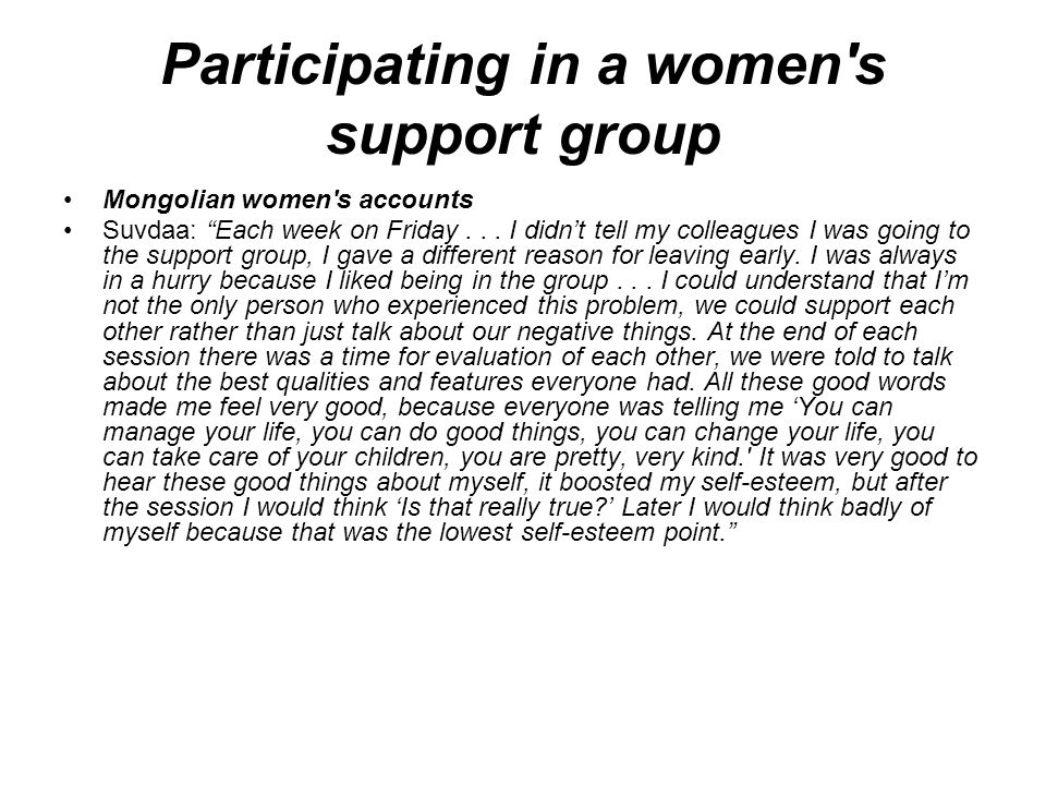 Participating in a women s support group Mongolian women s accounts Suvdaa: Each week on Friday...