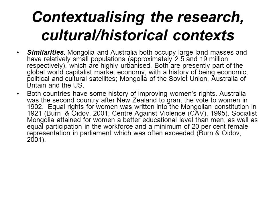 Contextualising the research, cultural/historical contexts Similarities.