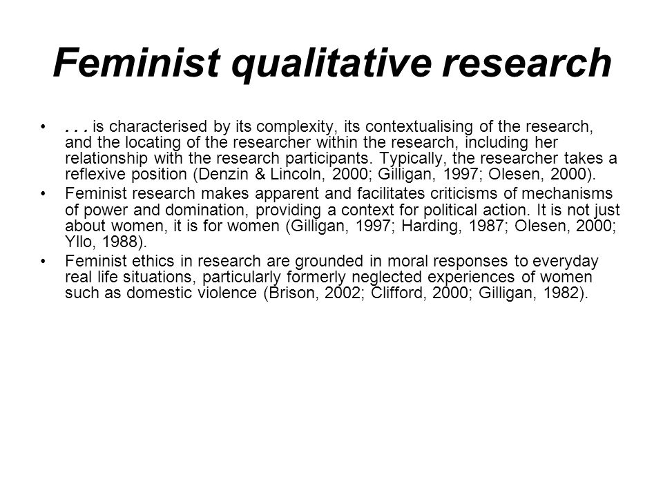 Feminist qualitative research...
