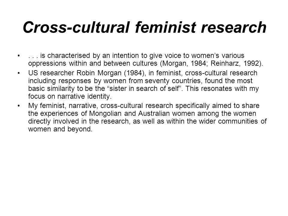 Cross-cultural feminist research...