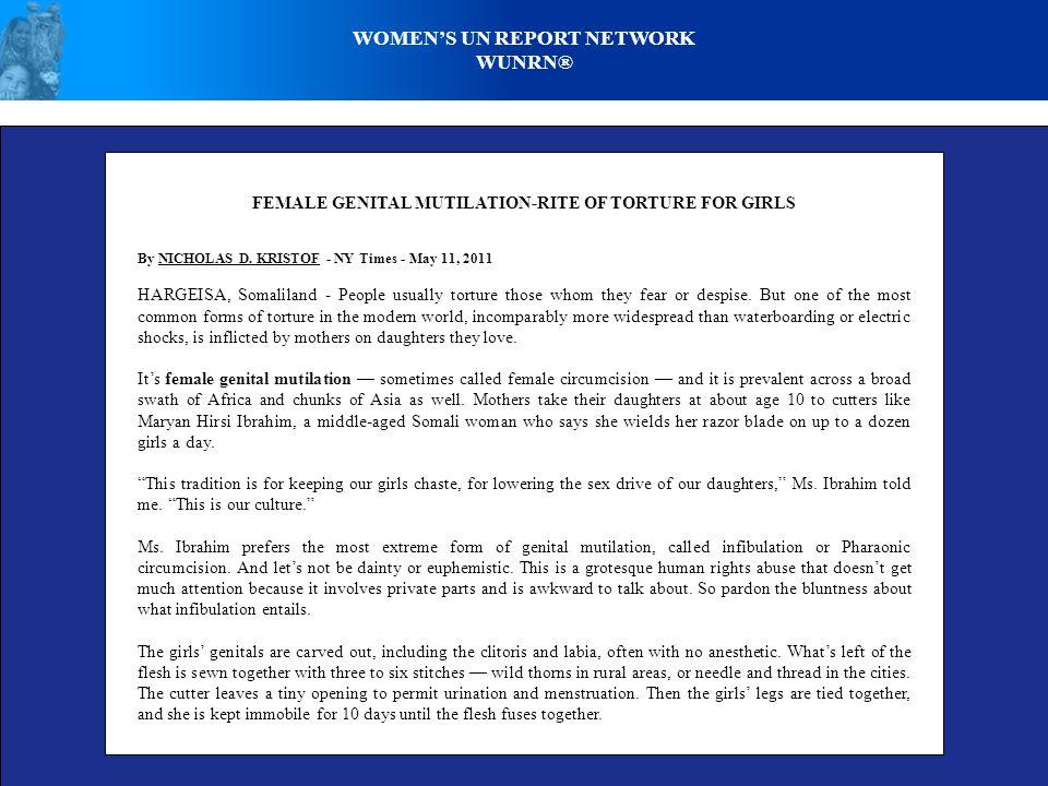 WOMENS UN REPORT NETWORK WUNRN® FEMALE GENITAL MUTILATION-RITE OF TORTURE FOR GIRLS By NICHOLAS D.