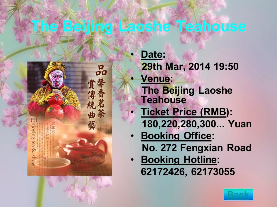 The Beijing Laoshe Teahouse Date: 29th Mar, 2014 19:50 Venue: The Beijing Laoshe Teahouse Ticket Price (RMB): 180,220,280,300...