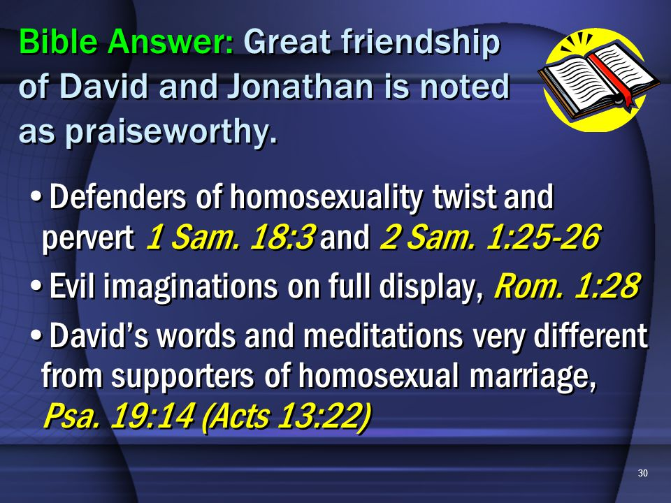 30 Defenders of homosexuality twist and pervert 1 Sam.
