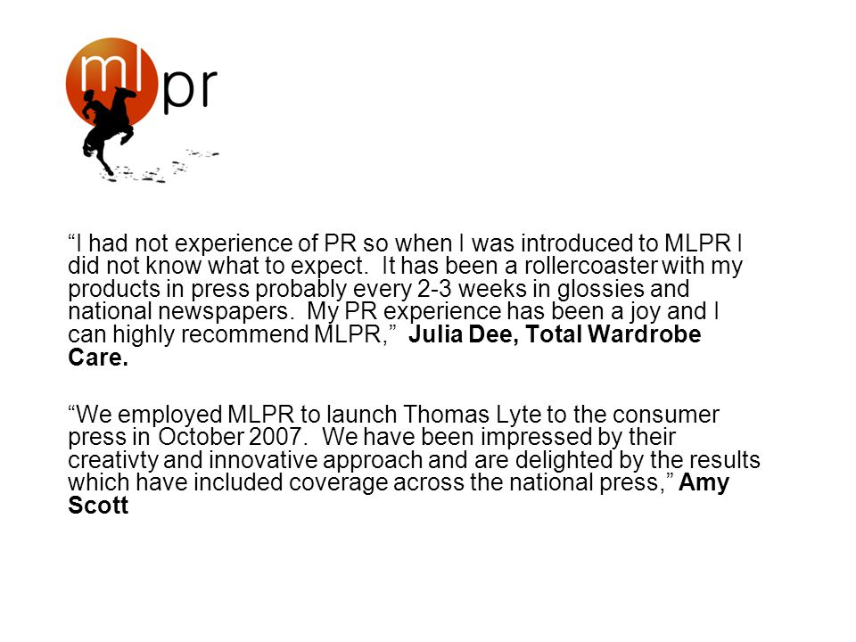 I had not experience of PR so when I was introduced to MLPR I did not know what to expect.