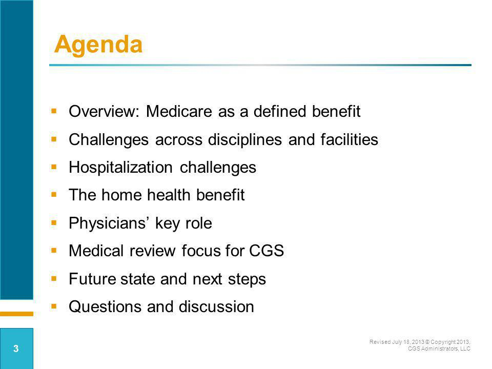 Medicare as a Defined Benefit Stats: setting the stage –Medicare receives approx.