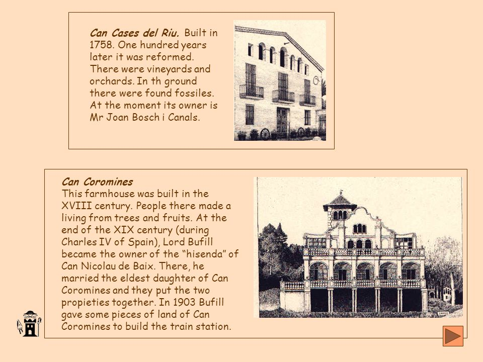 Can Cases del Riu. Built in 1758. One hundred years later it was reformed.